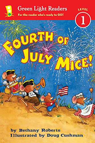 9780544236004: Fourth of July Mice! (Green Light Readers Level 1)