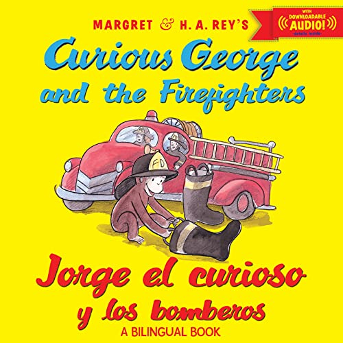 9780544239609: Curious George and the Firefighters  / Jorge el curioso y los bomberos