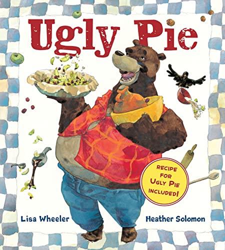 Ugly Pie: Lisa Wheeler, Heather