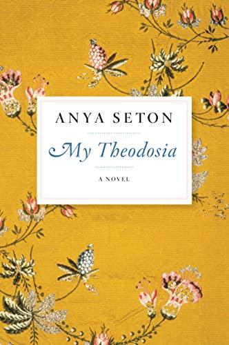 9780544242098: My Theodosia: A Novel