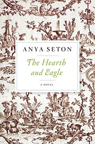 9780544242135: The Hearth and Eagle