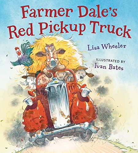 Farmer Dale's Red Pickup Truck board book: Wheeler, Lisa