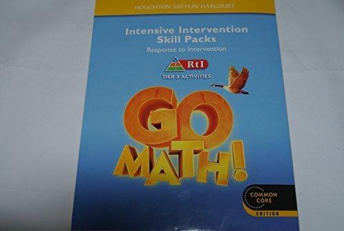 Houghton Mifflin Harcourt Go Math!: Intensive Intervention: HARCOURT, HOUGHTON MIFFLIN
