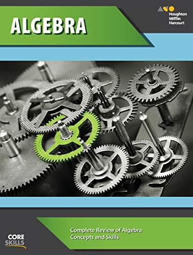 Steck-vaughn College Refresher Core Skills Algebra Workbook: Steck-Vaughn Company