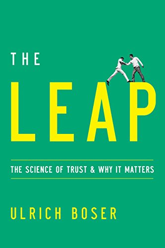 9780544262010: The Leap: The Science of Trust and Why It Matters
