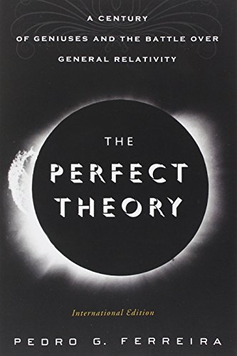 9780544264083: The Perfect Theory: A Century of Geniuses and the Battle over General Relativity