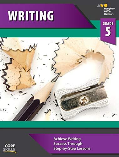 9780544268494: Steck-Vaughn Core Skills Writing: Workbook Grade 5