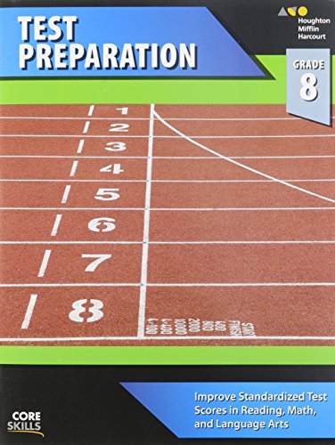 Core Skills Test Preparation Workbook Grade 8: Steck-Vaughn Company
