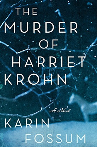 9780544273399: The Murder of Harriet Krohn (Inspector Sejer Mysteries)