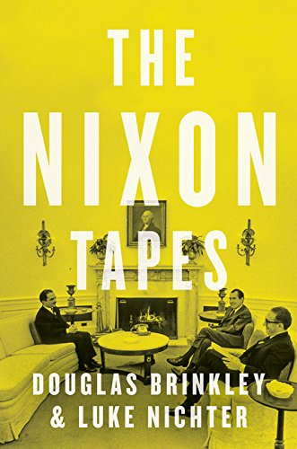 9780544274150: The Nixon Tapes: 1971-1972