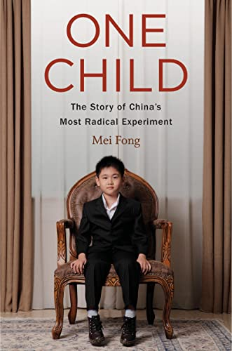 9780544275393: One Child: The Story of China's Most Radical Experiment