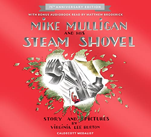 Mike Mulligan and His Steam Shovel 75th Anniversary (Read Along Book)