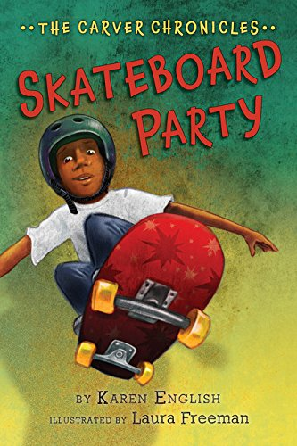 9780544283060: Skateboard Party: The Carver Chronicles, Book Two