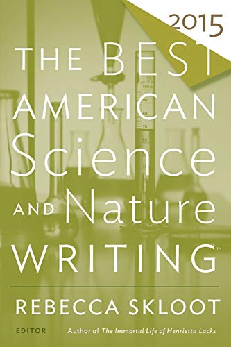 9780544286740: The Best American Science and Nature Writing 2015