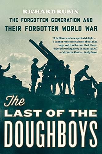 9780544290488: The Last of the Doughboys: The Forgotten Generation and Their Forgotten World War
