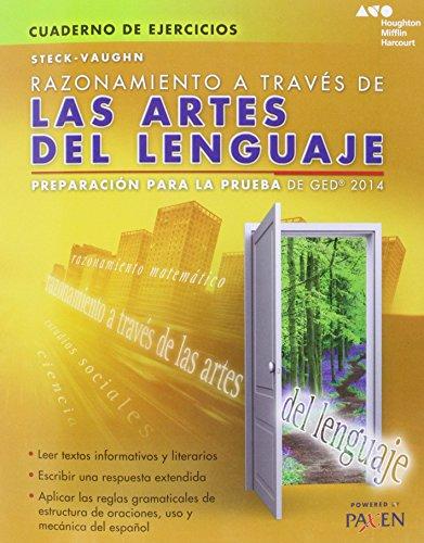 9780544301368: Steck-Vaughn Razonamiento a traves de las artes del lenguaje: Preparacion para la prueba de GED 2014 (Cuaderno De Ejercicios)