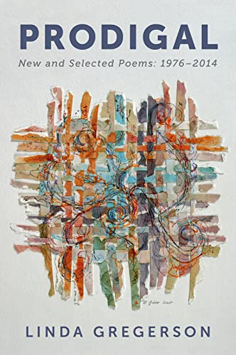 9780544301672: Prodigal: New and Selected Poems, 1976 to 2014