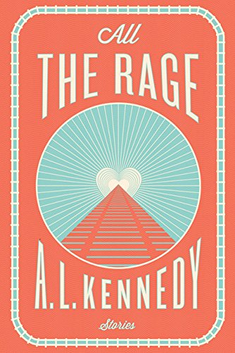 9780544307049: All the Rage: Stories