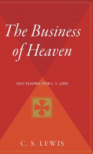 9780544310186: The Business of Heaven: Daily Readings from C. S. Lewis