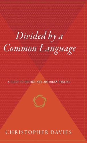 9780544310384: Divided by a Common Language: A Guide to British and American English