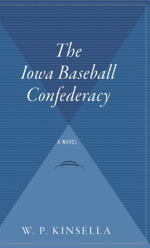 9780544310636: The Iowa Baseball Confederacy
