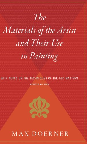9780544310773: The Materials of the Artist and Their Use in Painting: With Notes on the Techniques of the Old Masters, Revised Edition