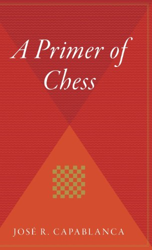 9780544311756: A Primer of Chess
