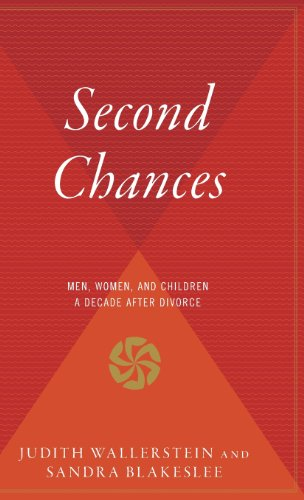 9780544311831: Second Chances: Men, Women and Children a Decade After Divorce