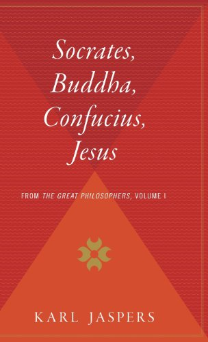 9780544311879: Socrates, Buddha, Confucius, Jesus: From the Great Philosophers, Volume I