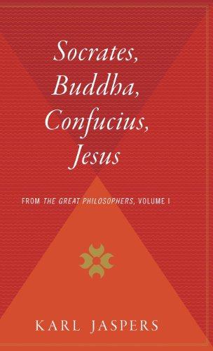9780544311879: Socrates, Buddha, Confucius, Jesus: From the Great Philosophers, Volume I