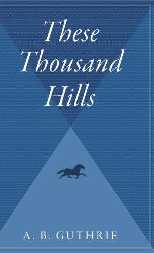 9780544312531: These Thousand Hills (Big Sky)
