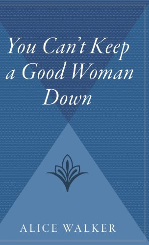 9780544313286: You Can't Keep a Good Woman Down
