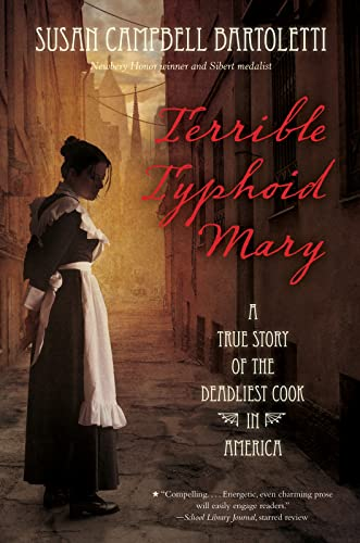 9780544313675: Terrible Typhoid Mary: A True Story of the Deadliest Cook in America
