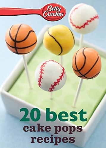 9780544314719: Betty Crocker 20 Best Cake Pops Recipe