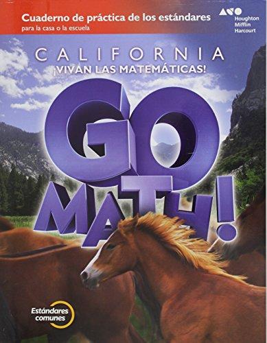 9780544315211: Go Math! Cuaderno de practica de los estandares / Go Math! California Standards Practice Book Grade 6 (Go Math! Spanish)