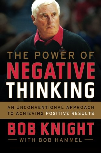 9780544320826: The Power of Negative Thinking: An Unconventional Approach to Achieving Positive Results