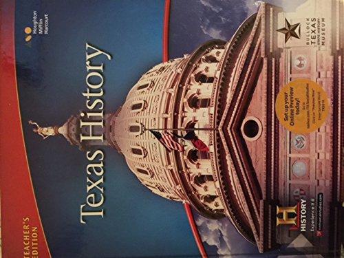Houghton Mifflin Harcourt Texas History Texas: Teacher Edition 2016