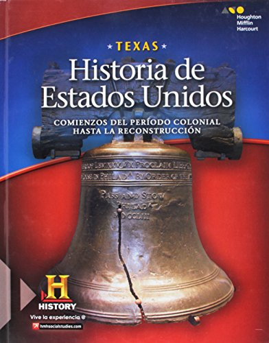 9780544325883: United States History Texas: Spanish Student Edition Early Colonial Period through Reconstruction 2016 (Spanish Edition)