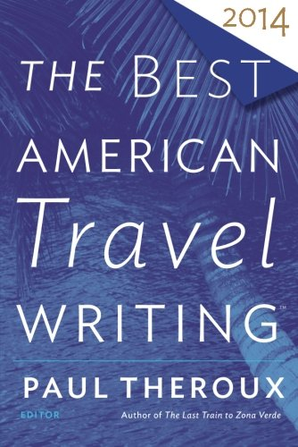 9780544330153: The Best American Travel Writing 2014