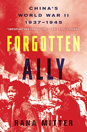 9780544334502: Forgotten Ally: China's World War II, 1937-1945