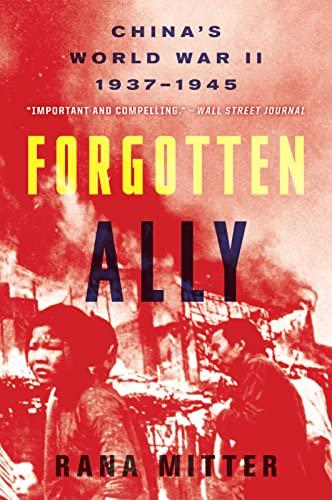 9780544334502: Forgotten Ally: China's World War II, 1937-1945