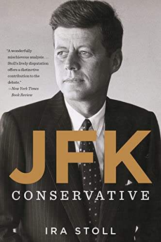 9780544334540: JFK, Conservative