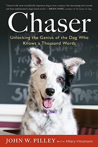 9780544334595: Chaser: Unlocking the Genius of the Dog Who Knows a Thousand Words