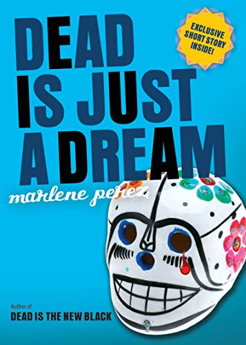 9780544336346: Dead Is Just a Dream