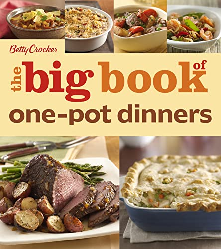 Betty Crocker The Big Book of One-Pot Dinners Format: Paperback
