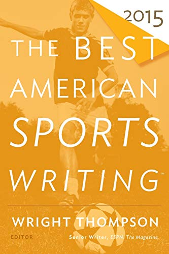 9780544340053: The Best American Sports Writing 2015 (The Best American Series ®)