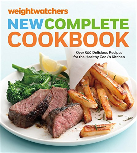 9780544343498: Weight Watchers New Complete Cookbook, Fifth Edition: Over 500 Delicious Recipes for the Healthy Cook's Kitchen
