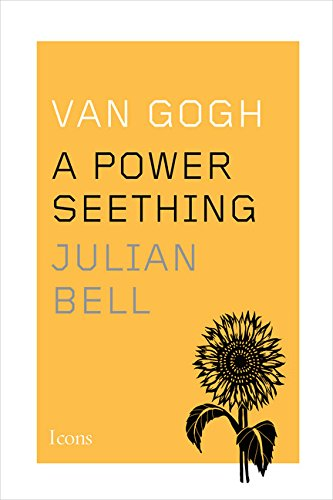 9780544343733: Van Gogh: A Power Seething