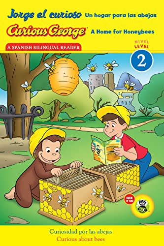 9780544353015: Jorge el curioso Un hogar para las abejas/Curious George A Home for Honeybees (CGTV Reader) (Spanish and English Edition)