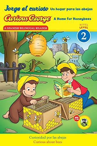 9780544353015: Jorge el curioso Un hogar para las abejas/Curious George A Home for Honeybees (CGTV Reader) (Spanish and English Edition)
